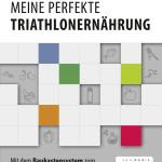 """Buchtipp und Gewinnspiel: """"Meine perfekte Triathlonernährung"""" von Caroline Cornfine"""