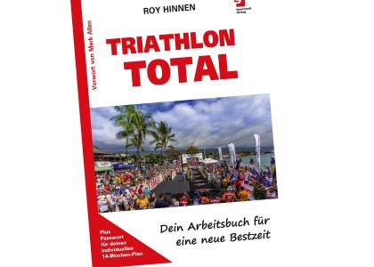 """Für Bessermacher: Roy Hinnens Trainingsbuch """"Triathlon Total"""" bringt dich zur neuen Bestzeit"""