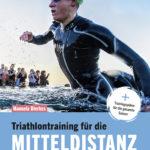 """Buch-Tipp & Gewinnspiel: """"Triathlontraining für die Mitteldistanz"""""""