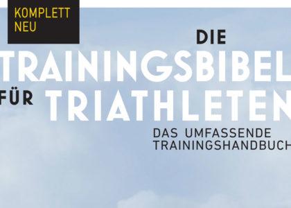 Buch-Tipp: Die Trainingsbibel für Triathleten von Joe Friel